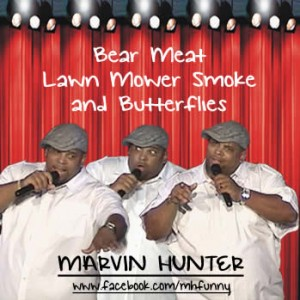 Bear Meat, Lawn Mower Smoke and Butterflies DVD by Marvin Hunter