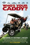 2007_Who's_Your_Caddy
