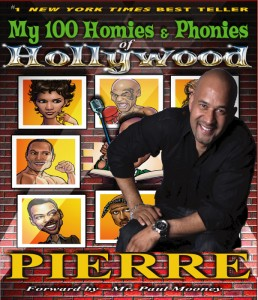 Pierre Edwards My 100 Homies & Phonies of Hollywood