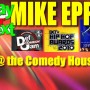 Mike Epps | June 21-23