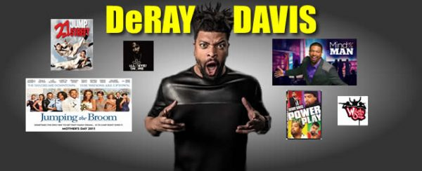 DeRAY Davis at the Comedy House