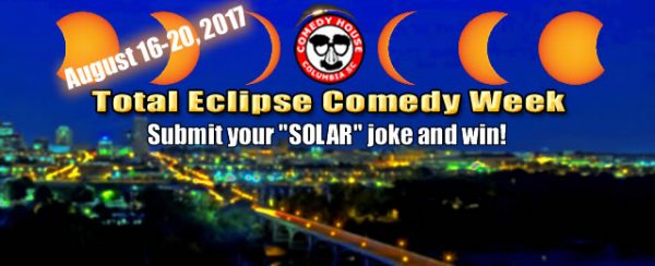 Total Eclipse Comedy Week Aug 16-20