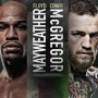 Mayweather vs. Mcgregor | Aug 26, 9pm