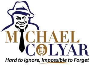 Improvisation, Talent Competition & Michael Colyar this week @ the Comedy House