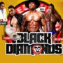 Black Diamonds   Jun 14 & 15
